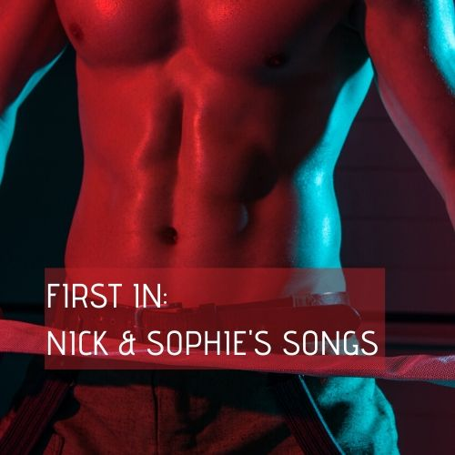 FIRST IN_ NICK & SOPHIE'S SONGS