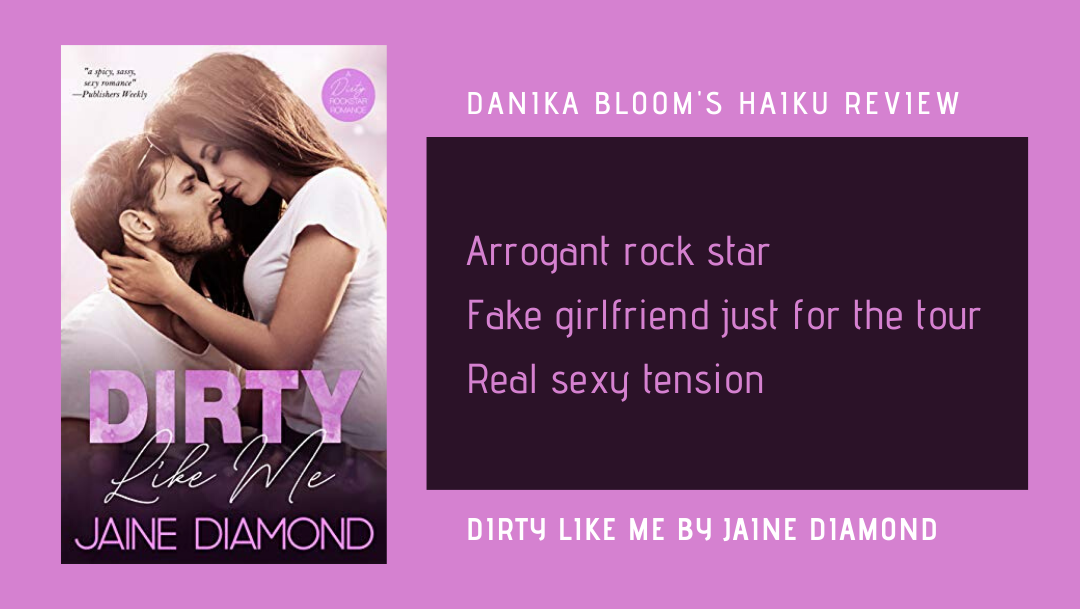 Dirty Like Me by Jaine Diamond