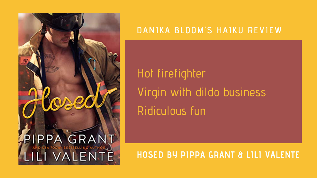 Hosed by Pippa Grant & Lili Valente